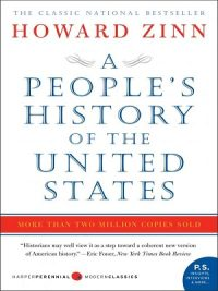 A People's History of the United States 1492 to Present By Zinn Howard