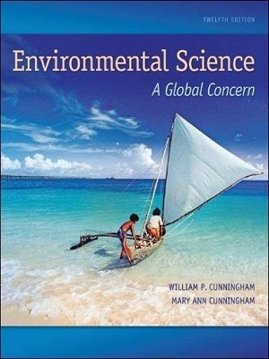 Environmental Science – A Global Concern 12th Edition By William Cunningham