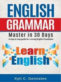 English Grammar - Master in 30 Days
