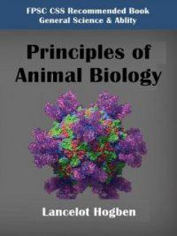 Principles of Animal Biology By Lancelot Hogben