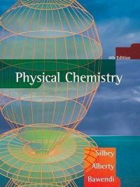 Physical Chemistry 4th Edition By Robert J Silbey