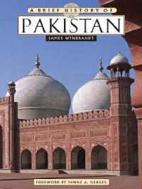 A Brief History of Pakistan James Wynbrandt