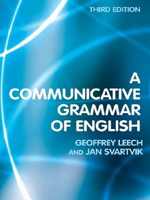 A Communicative Grammar of English Third Edition By Geoffrey Leech Jan Svartvik
