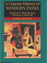 A Concise History of Modern India By Barbara D. Metcalf