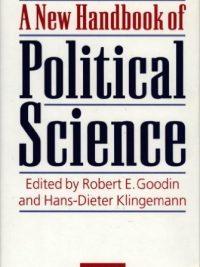 A New Handbook of Political Science By Robert E Goodin
