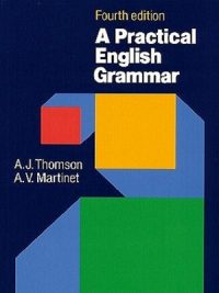 A Practical English Grammar By Thomson and Martinet