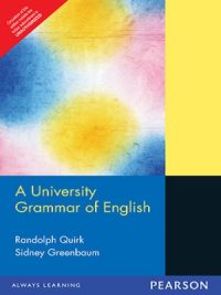 A University Grammar of English By Quirk, Greenbaum