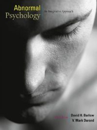 Abnormal Psychology: An Integrated Approach By David Barlow & Mark Durand