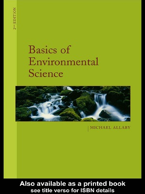 Basics of Environmental Science By Michael Allaby