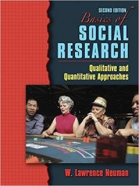 Basics of Social Research By W.Lawrence Neuman