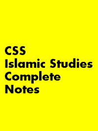 CSS Notes for Islamiat in Urdu