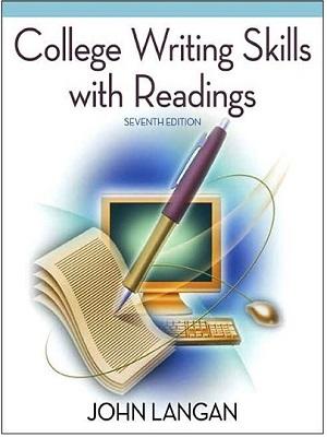 College Essay Writing Skills with Readings (John Langan)