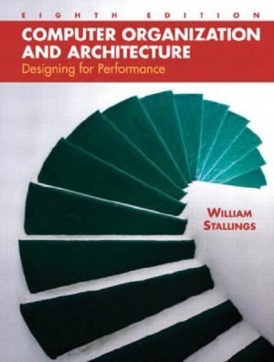 Computer Organization and Architecture 8th Ed By William Stallings