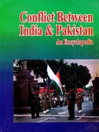 Conflict Between India and Pakistan An Encyclopedia Lyon Peter
