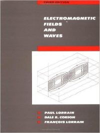Electromagnetic Fields and Waves By Paul Lorrain