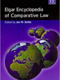 Elgar Encyclopedia of Comparative Law By Jan M Smits
