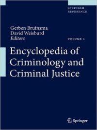 Encyclopedia of Criminology and Criminal Justice By Gerben