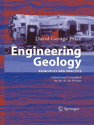 Engineering Geology: Principles and Practice By David George