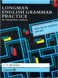 Longman English Grammar Practice: Self-study Edition with Key