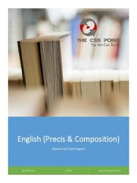 CSS Solved Papers of English (Precis & Composition)