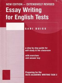Essay Writing for English Tests (Gabi Duig)