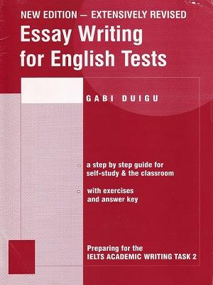 Essay Writing for English Tests (Gabi Duig)