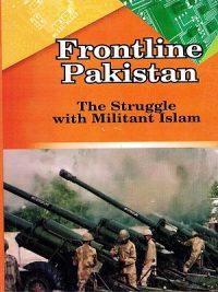 Frontline Pakistan The Struggle with Militant Islam Zahid Hussain