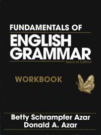 Fundamentals of English Grammar 2nd Ed By Betty Schrampfer