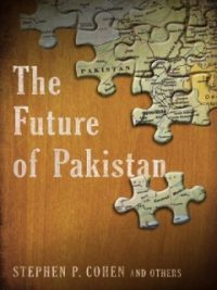 Future of Pakistan By Stephen P Cohen