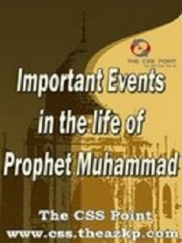 Important Events in The Life of Prophet Muhammad (pbuh)