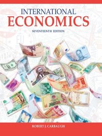 International Economics 17th Edition By Robert Carbaugh
