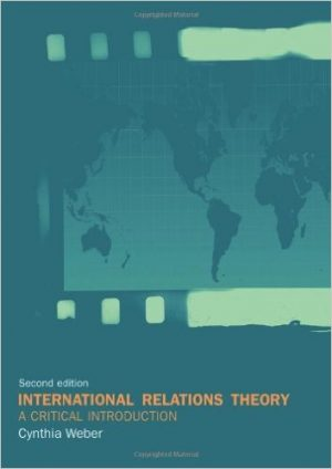 International Relations Theory: A Critical Introduction By Cynthia Weber