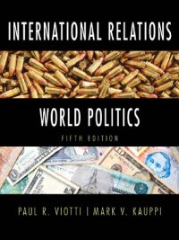 International Relations and World Politics By Paul R Viotti & Mark V Kauppi