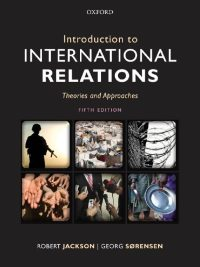 Introduction to International Relations: Theories and Approaches 5th Edition By Robert Jackson