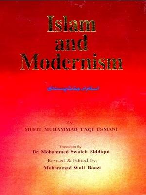 Islam And Modernism By Shaykh Mufti Taqi Usmani
