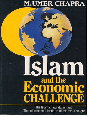 Islam and the Economic Challenge By Umer Chapra