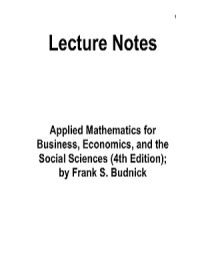 Lecture Notes Applied Mathematics for Business, Economics, and the Social Sciences (4th Edition) By Budnick