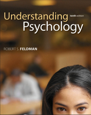 Essentials of Understanding Psychology 10th Edition By Robert Feldman