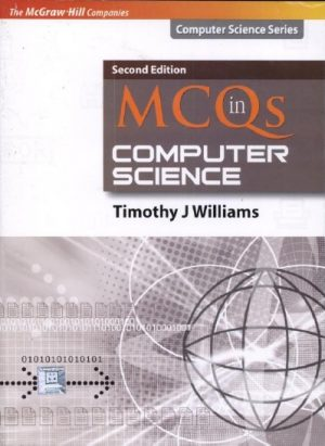 MCQs in Computer Science 2nd Edition Timothy J Williams