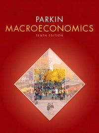 Macroeconomics By Michael Parkin