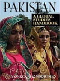 PAKISTAN A Global Studies Handbook By Yasmeen Niaz