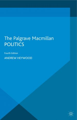 Politics 4th Edition By Andrew Heywood
