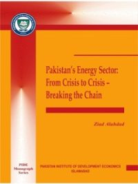 Pakistan Energy Sector From Crisis to Crisis Breaking the Chain By Zaid Alahdad