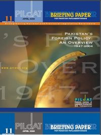 Pakistan Foreign Policy: An Overview 1947-2004 {PILDAT}