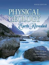Physical Geology By Charles Plummer & Diane Carlson