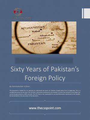 Sixty Years of Pakistan Foreign Policy