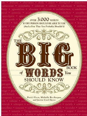 The Big Book of Words You Should Know By David Olsen