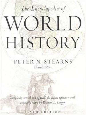 The Encyclopedia of World History 6th Edition By Peter N Stearns