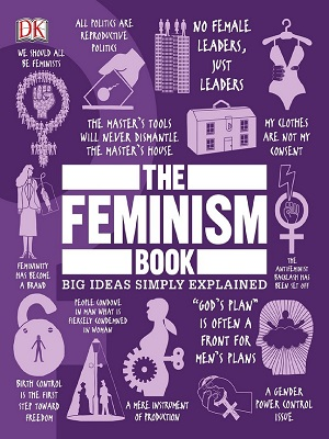 The Feminism Book – Big Ideas Simply Explained