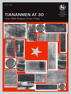 Tiananmen at 30 - Foreign Affairs